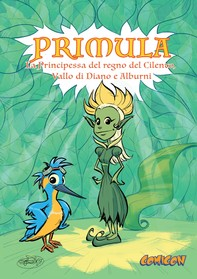 Primula. La Principessa del regno del Cilento, Vallo di Diano e Alburni - Librerie.coop