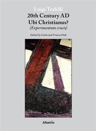 Extracts From: 20Th Century Ad Ubi Christianus? - copertina