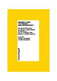 """Banche e PMI: """"le regole dell'attrazione"""". Spunti di riflessione su vincoli e opportunità di Basilea 2 per lo sviluppo delle piccole e medie imprese - copertina"""
