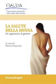 La salute della donna. Un approccio di genere - Librerie.coop