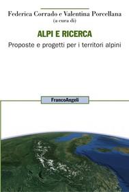 Alpi e ricerca. Proposte e progetti per i territori alpini - copertina