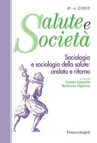 Sociologia e sociologia della salute: andata e ritorno - Librerie.coop