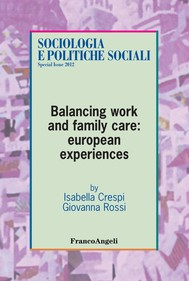 Balancing work and family care: european experiences - copertina
