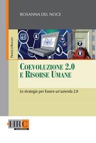 Coevoluzione 2.0 e Risorse Umane. Le strategie per Essere un'azienda 2.0 - copertina