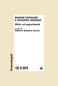 Banche popolari e sviluppo solidale. Sfide ed opportunità - copertina