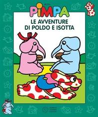 Pimpa - Le avventure di Poldo e Isotta - Librerie.coop
