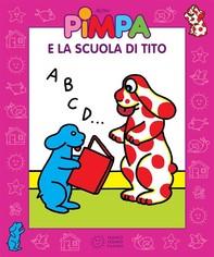 Pimpa e la scuola di Tito - Librerie.coop