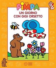 Pimpa - Un giorno con Gigi Orsetto - Librerie.coop