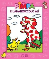 Pimpa e l'anatroccolo Alì - Librerie.coop