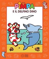 Pimpa e il delfino Dino - Librerie.coop