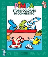 Pimpa - Storie colorate di Coniglietto - Librerie.coop