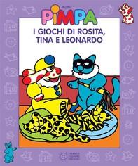Pimpa - I giochi di Rosita, Tina e Leonardo - Librerie.coop
