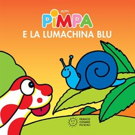 Pimpa e la lumachina blu - Librerie.coop