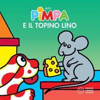 Pimpa e il topino Lino - Librerie.coop