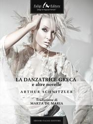 La danzatrice greca e altre novelle  - copertina