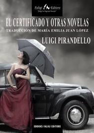 El certificado y otras novelas - copertina