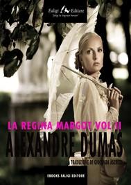 La regina Margot Vol II - copertina