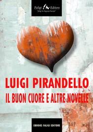 Il buon cuore e altre novelle - copertina