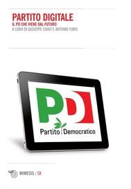 Partito digitale. Il PD che viene dal futuro - copertina