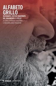Alfabeto Grillo. Dizionario critico ragionato del Movimento 5 stelle - copertina