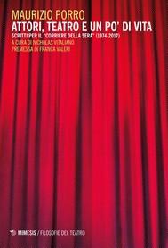 Attori, teatro e un po' di vita - copertina