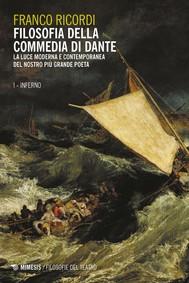 Filosofia della commedia di Dante -  I Inferno - copertina