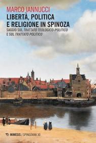 Libertà, politica e religione in Spinoza - copertina