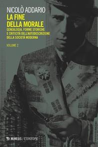 La fine della morale vol. 2 - Librerie.coop