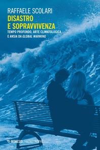 Disastro e sopravvivenza - Librerie.coop