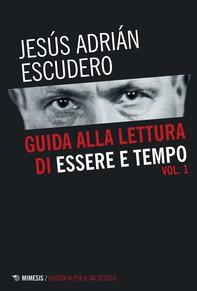 Guida alla lettura di Essere e tempo - Vol. 1 - Librerie.coop