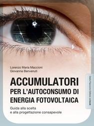 Accumulatori per l'autoconsumo di energia fotovoltaica - copertina