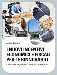 I nuovi incentivi economici e fiscali per le rinnovabili - Librerie.coop