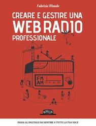 Creare e gestire una web radio professionale - copertina