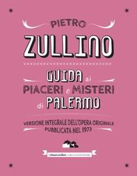 Guida ai misteri e piaceri di Palermo - Librerie.coop