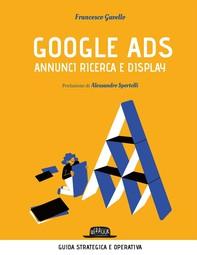 Google Ads - annunci ricerca e display. Costruisci, converti e analizza le tue campagne pubblicitarie - Librerie.coop