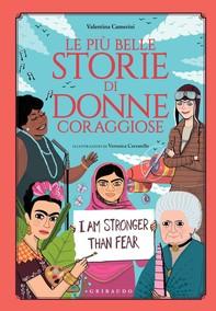 Le più belle storie di donne coraggiose - Librerie.coop