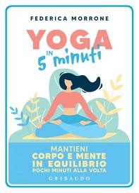 Yoga in 5 minuti - Librerie.coop