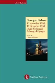 1° novembre 1535 - 19 dicembre 1548. Dagli Sforza agli Asburgo di Spagna - copertina