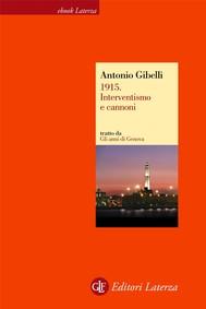 1915. Interventismo e cannoni - copertina