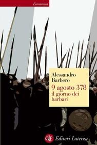 9 agosto 378 il giorno dei barbari - copertina