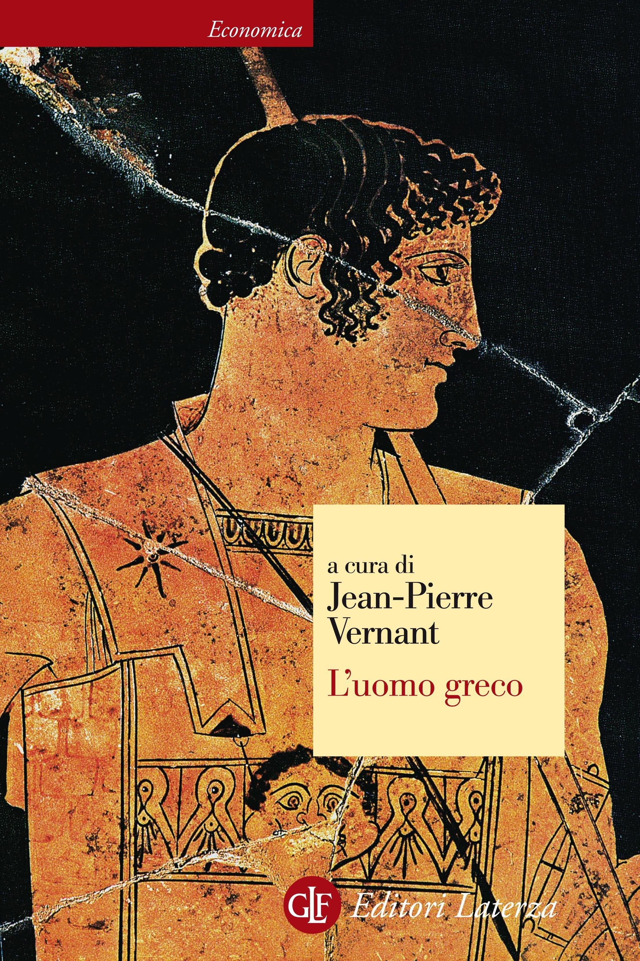 L'uomo greco - Jeanne-Pierre Vernant