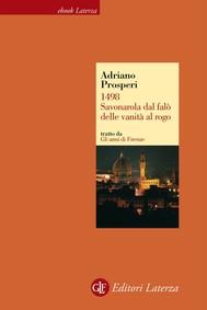 1498. Savonarola dal falò delle vanità al rogo - copertina