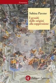 I gesuiti dalle origini alla soppressione - copertina
