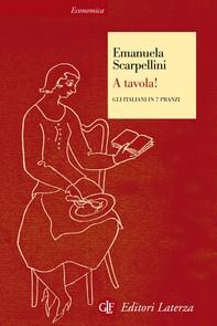 A tavola! Gli italiani in 7 pranzi - Librerie.coop