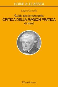 Guida alla lettura della «Critica della ragion pratica» di Kant - Librerie.coop