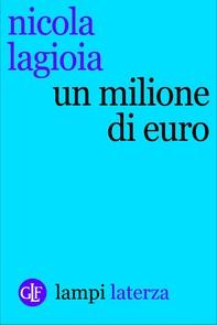 Un milione di euro - Librerie.coop