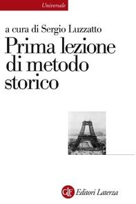 Prima lezione di metodo storico - Librerie.coop