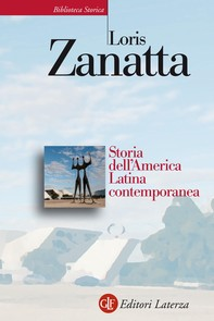 Storia dell'America Latina contemporanea - Librerie.coop