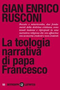 La teologia narrativa di papa Francesco - Librerie.coop