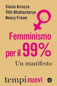 Femminismo per il 99% - Librerie.coop